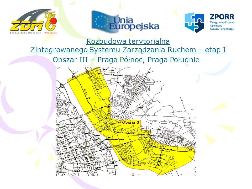 Rozbudowa terytorialna Zintegrowanego Systemu Zarządzania Ruchem – etap I Obszar I, II, III