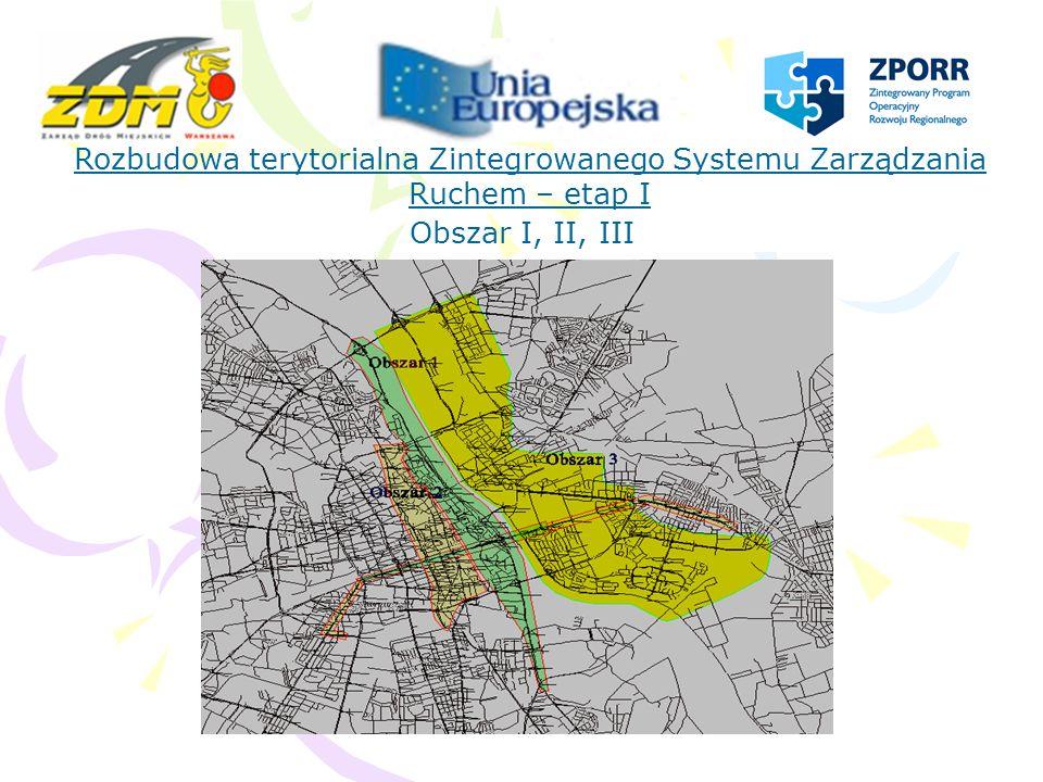 Docelowy układ rozbudowy terytorialnej Zintegrowanego Systemu Zarządzania Ruchem