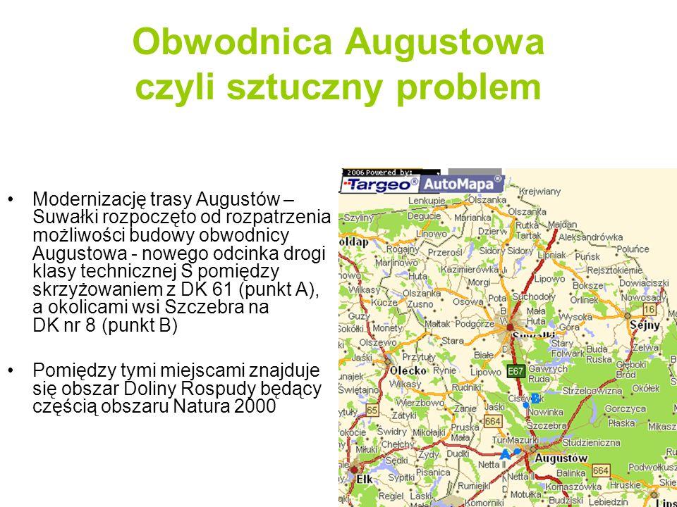 Obwodnica Augustowa czyli sztuczny problem Podchodząc w ten sposób do rozwiązania problemu trasy Augustów –Suwałki jedyne sensowne rozwiązanie dla samej obwodnicy Augustowato przecięcie obszaru Natura 2000 (linia niebieska) Trasa alternatywna, omijająca obszary Natura 2000 (linia czerwona) nie ma najmniejszego sensu