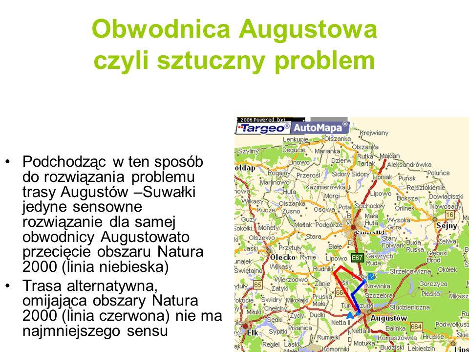 Rozwiązanie problemu w skali makro Tymczasem rozpatrując problem trasy Augustów – Suwałki w skali makro widać, że jest możliwość połączenia obwodnic obu miast i poprowadzenia trasy całkowicie poza obszarem Natura 2000 Puszcza Augustowska Odległość pomiędzy punktami A i B (węzeł Szwajcaria) to około 40 km