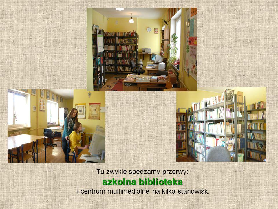 Tu zwykle spędzamy przerwy: szkolna biblioteka i centrum multimedialne na kilka stanowisk.