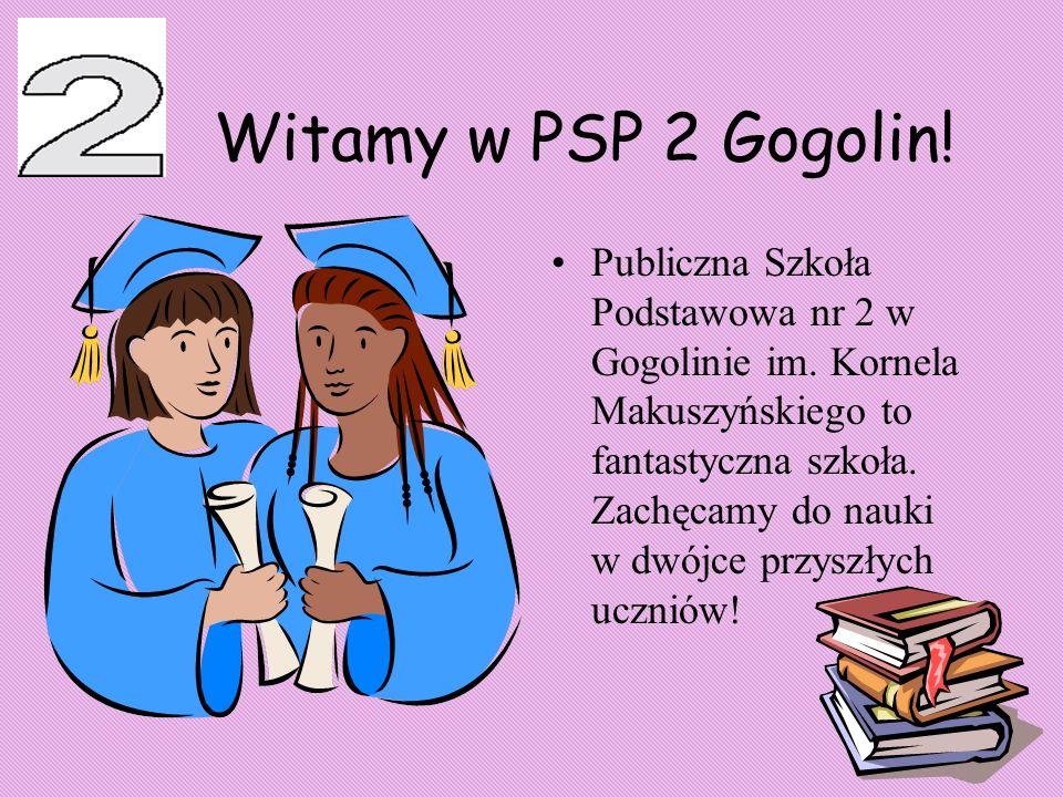 Witamy w PSP 2 Gogolin.Publiczna Szkoła Podstawowa nr 2 w Gogolinie im.