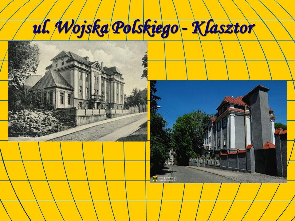 ul. Wojska Polskiego - Klasztor