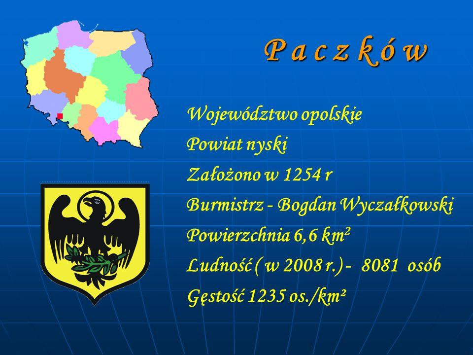 P a c z k ó w P a c z k ó w Województwo opolskie Powiat nyski Założono w 1254 r Burmistrz - Bogdan Wyczałkowski Powierzchnia 6,6 km 2 Ludność ( w 2008