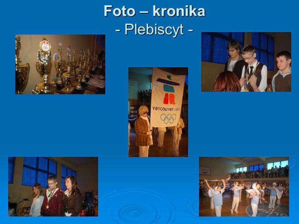 Foto – kronika - Plebiscyt - Foto – kronika - Plebiscyt -