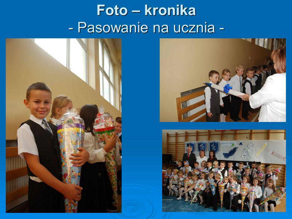 Foto – kronika - Pasowanie na ucznia -