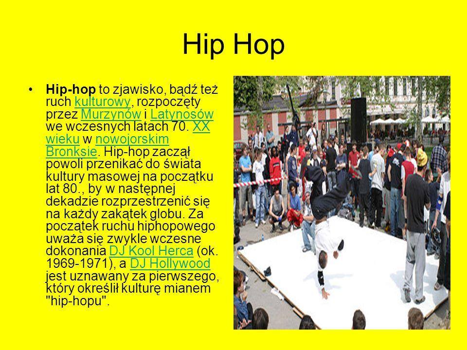 Hip Hop Hip-hop to zjawisko, bądź też ruch kulturowy, rozpoczęty przez Murzynów i Latynosów we wczesnych latach 70. XX wieku w nowojorskim Bronksie. H