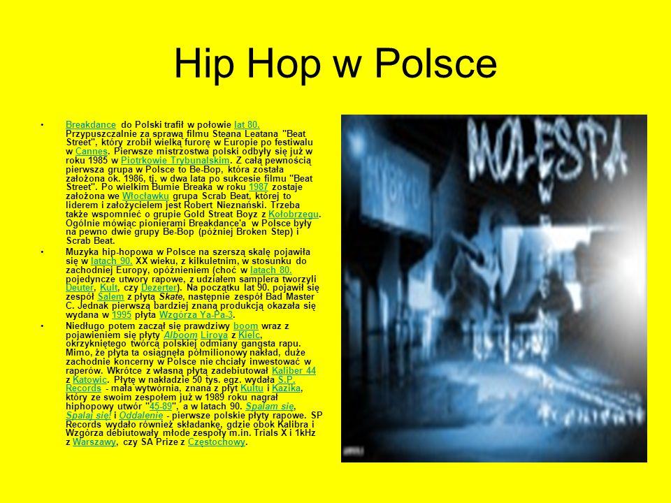 Hip Hop w Polsce Breakdance do Polski trafił w połowie lat 80. Przypuszczalnie za sprawą filmu Steana Leatana