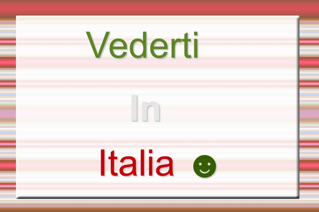 Vederti In In Italia Italia
