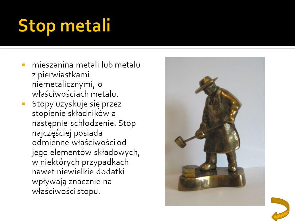 mieszanina metali lub metalu z pierwiastkami niemetalicznymi, o właściwościach metalu. Stopy uzyskuje się przez stopienie składników a następnie schło