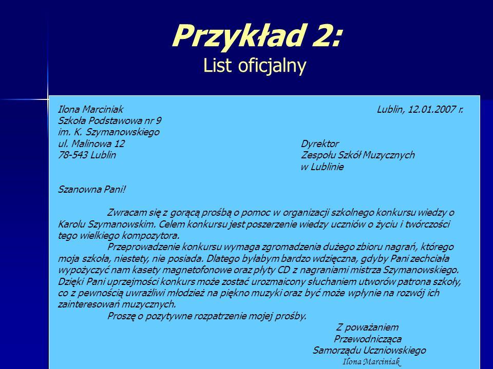 Ilona Marciniak Lublin, 12.01.2007 r. Szkoła Podstawowa nr 9 im. K. Szymanowskiego ul. Malinowa 12 Dyrektor 78-543 Lublin Zespołu Szkół Muzycznych w L