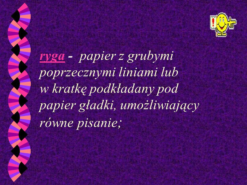 pelur - cienki papier satynowy, stosowany jako papier przebitkowy, przekładka, ochrona do książek, klaserów;