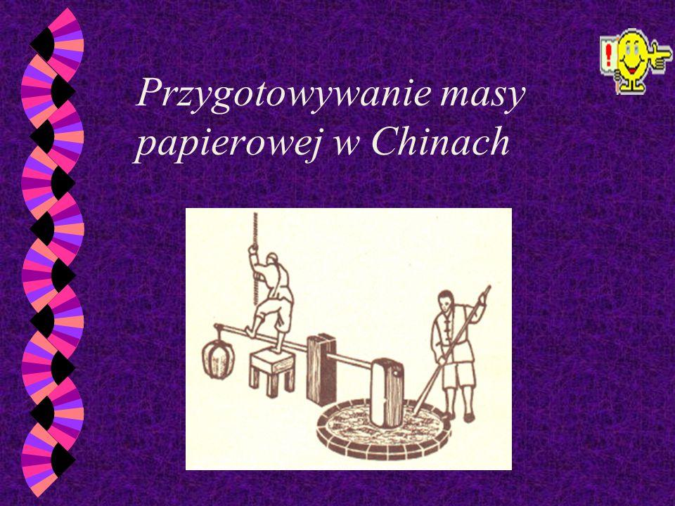 Po raz pierwszy papier wynaleziono w Chinach, jako pozostałość po myciu jedwabnej waty. Czynność tę wykonywano na matach. Polegała ona na zwilżaniu i