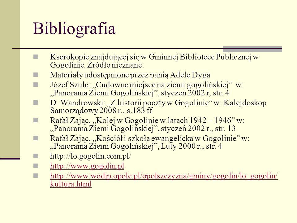Bibliografia: Broszurka wydana z okazji stulecia istnienia Parafii pod wezwaniem Najświętszego Serca pana Jezusa Gogolin – Rys historyczny w: Kalejdos