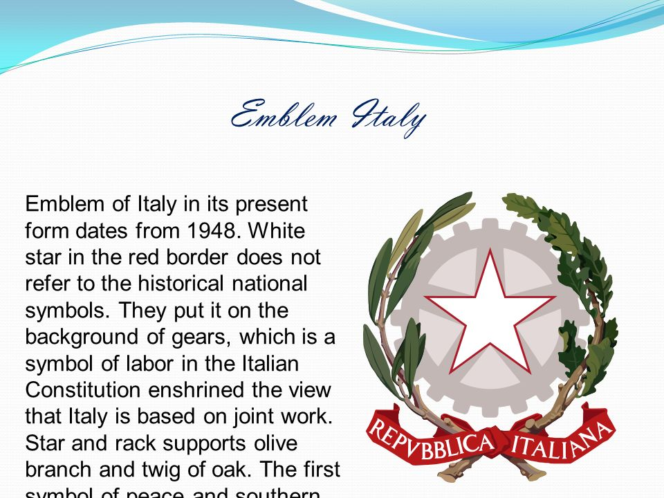 Emblem of Italy in its present form dates from 1948. White star in the red border does not refer to the historical national symbols. They put it on th