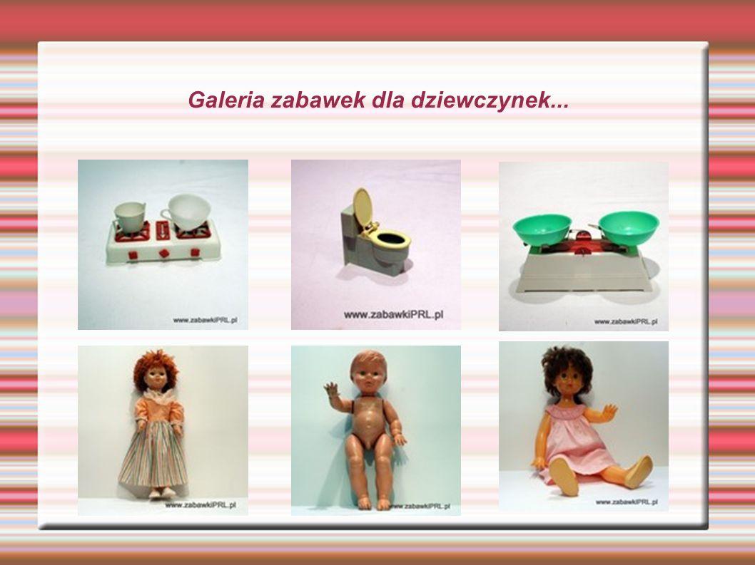 Galeria zabawek dla dziewczynek...