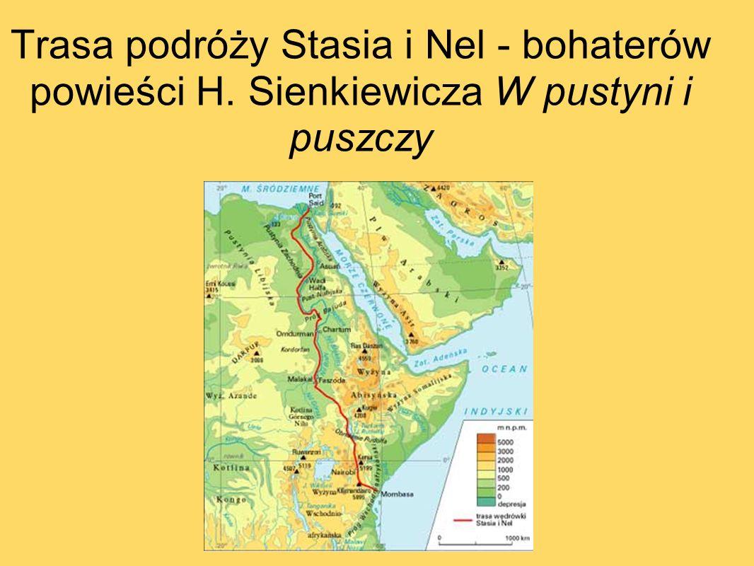 Trasa podróży Stasia i Nel - bohaterów powieści H. Sienkiewicza W pustyni i puszczy