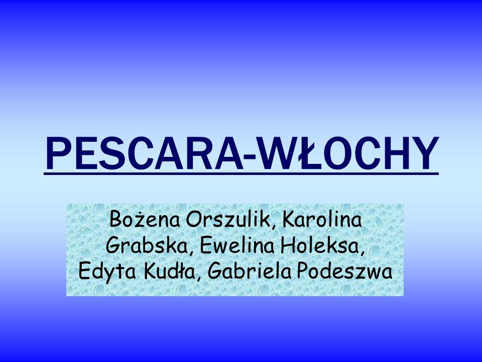 PESCARA IMPORTANT INFORMATION: Area-33km 2 Region- Ambruzja Height- 0m.above sea- level.