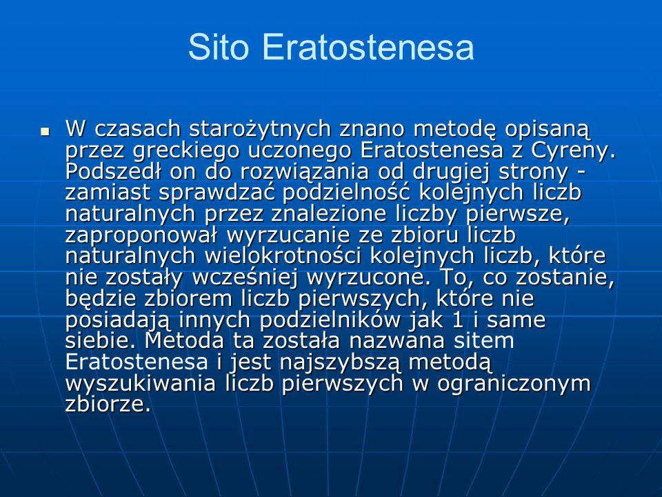 Sito Eratostenesa W czasach starożytnych znano metodę opisaną przez greckiego uczonego Eratostenesa z Cyreny.