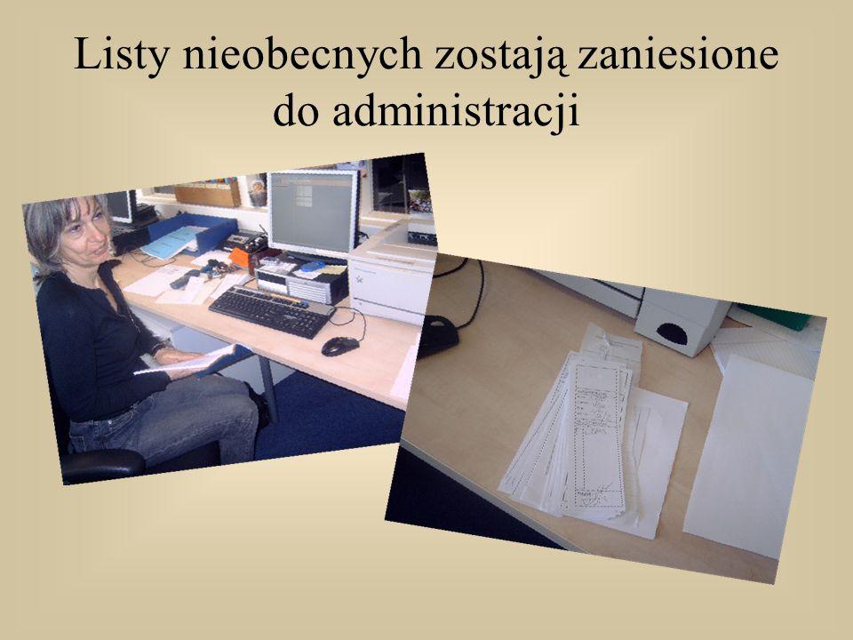 Listy nieobecnych zostają zaniesione do administracji