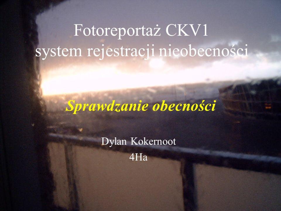 Fotoreportaż CKV1 system rejestracji nieobecności Dylan Kokernoot 4Ha Sprawdzanie obecności