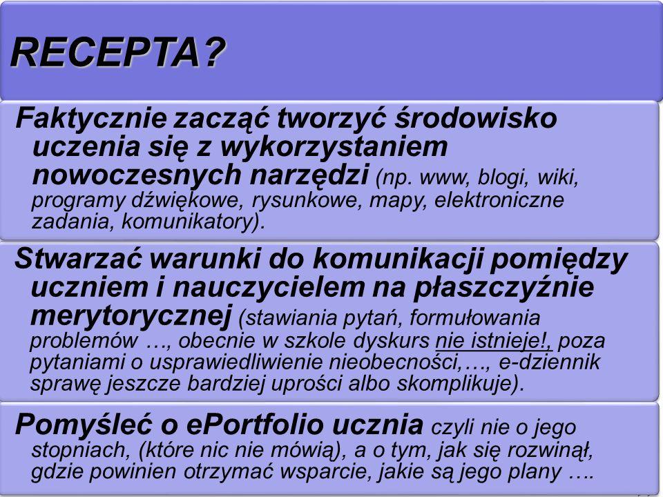 RECEPTA?RECEPTA? >> Stwarzać warunki do komunikacji pomiędzy uczniem i nauczycielem na płaszczyźnie merytorycznej (stawiania pytań, formułowania probl