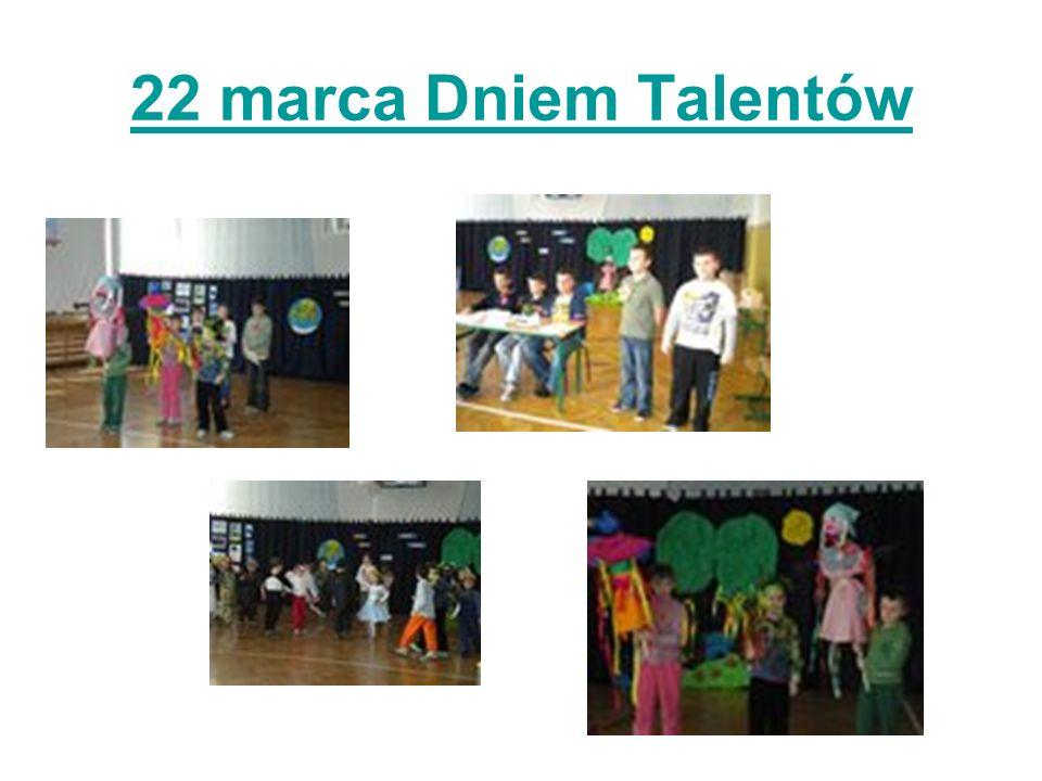 22 marca Dniem Talentów