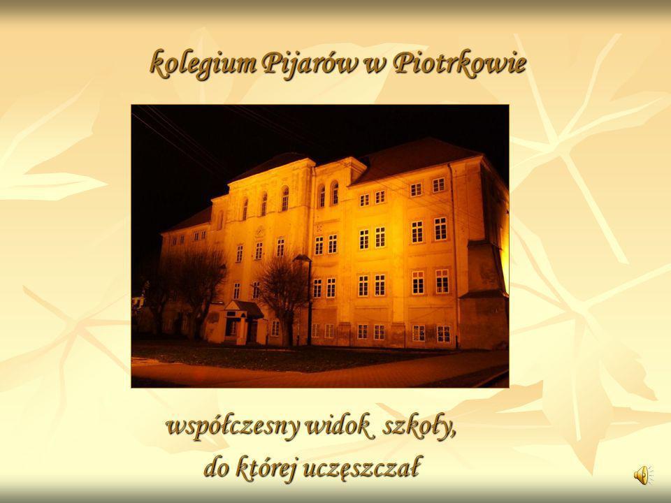 kolegium Pijarów w Piotrkowie współczesny widok szkoły, do której uczęszczał