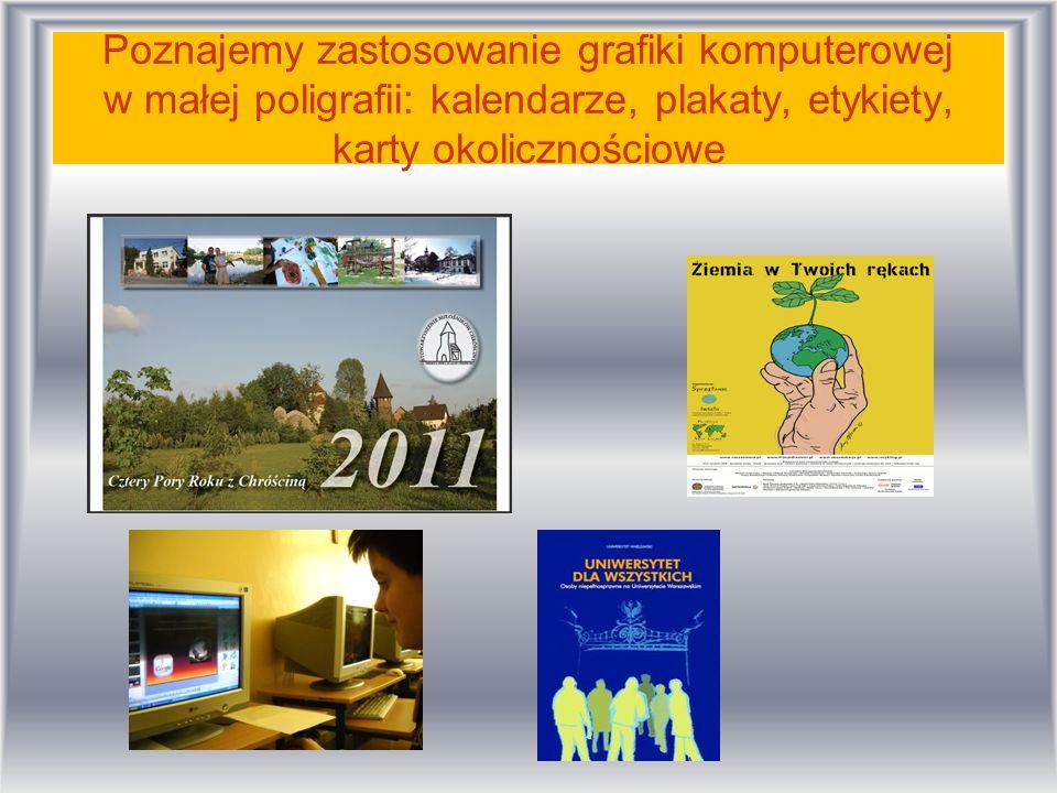 Poznajemy zastosowanie grafiki komputerowej w małej poligrafii: kalendarze, plakaty, etykiety, karty okolicznościowe