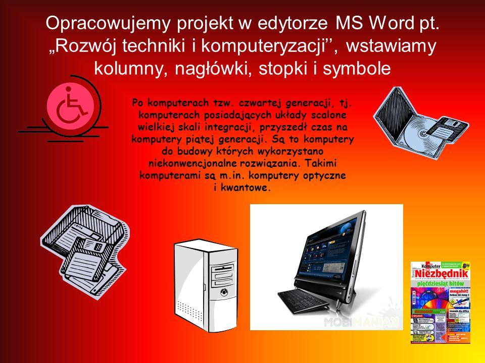 Opracowujemy projekt w edytorze MS Word pt.