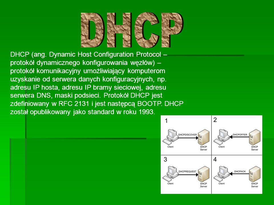 DHCP (ang. Dynamic Host Configuration Protocol – protokół dynamicznego konfigurowania węzłów) – protokół komunikacyjny umożliwiający komputerom uzyska