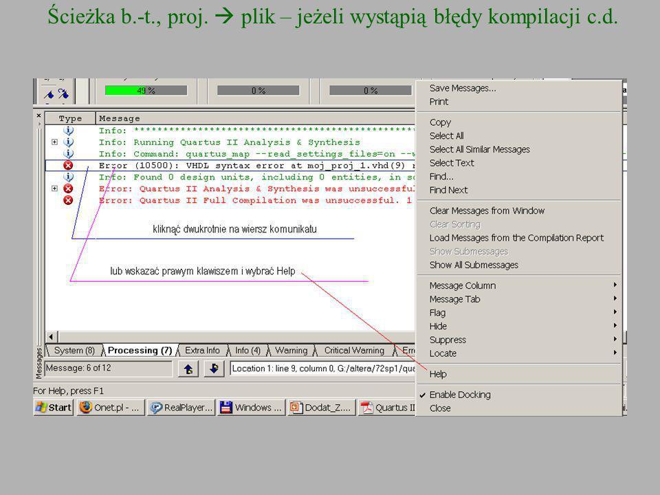 Ścieżka b.-t., proj. plik – jeżeli wystąpią błędy kompilacji c.d.