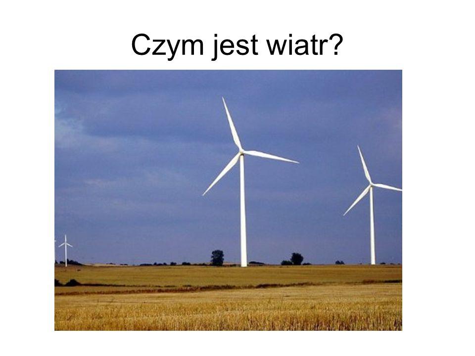 Czym jest wiatr?