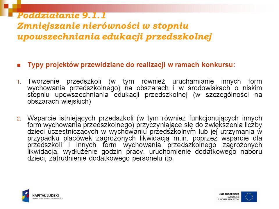 Poddziałanie 9.1.2 Kryteria strategiczne: Projekt zakłada wyłącznie przeprowadzenie dodatkowych zajęć dydaktyczno – wyrównawczych oraz specjalistycznych służących wyrównywaniu dysproporcji edukacyjnych w celu podniesienia wyników egzaminów zewnętrznych Kryterium weryfikowane na podstawie treści pkt 3.1 (celem projektu powinno być wyłącznie podniesienie wyników egzaminów zewnętrznych jako efekt końcowy działań służących wyrównywaniu dysproporcji edukacyjnych) oraz pkt 3.3.