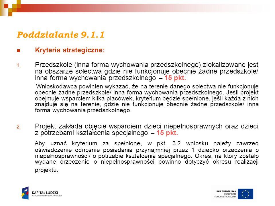 Poddziałanie 9.1.1 Ogłoszenie konkursu i nabór wniosków: 21 lutego 2011 r., nabór trwa do 21 marca 2011 r.