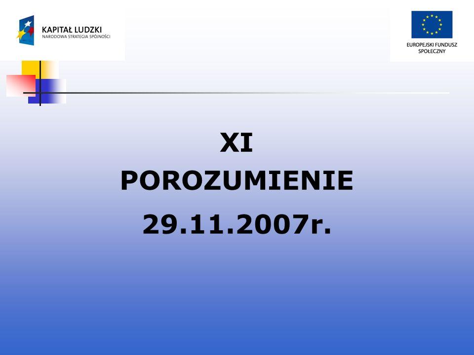 XI POROZUMIENIE 29.11.2007r.