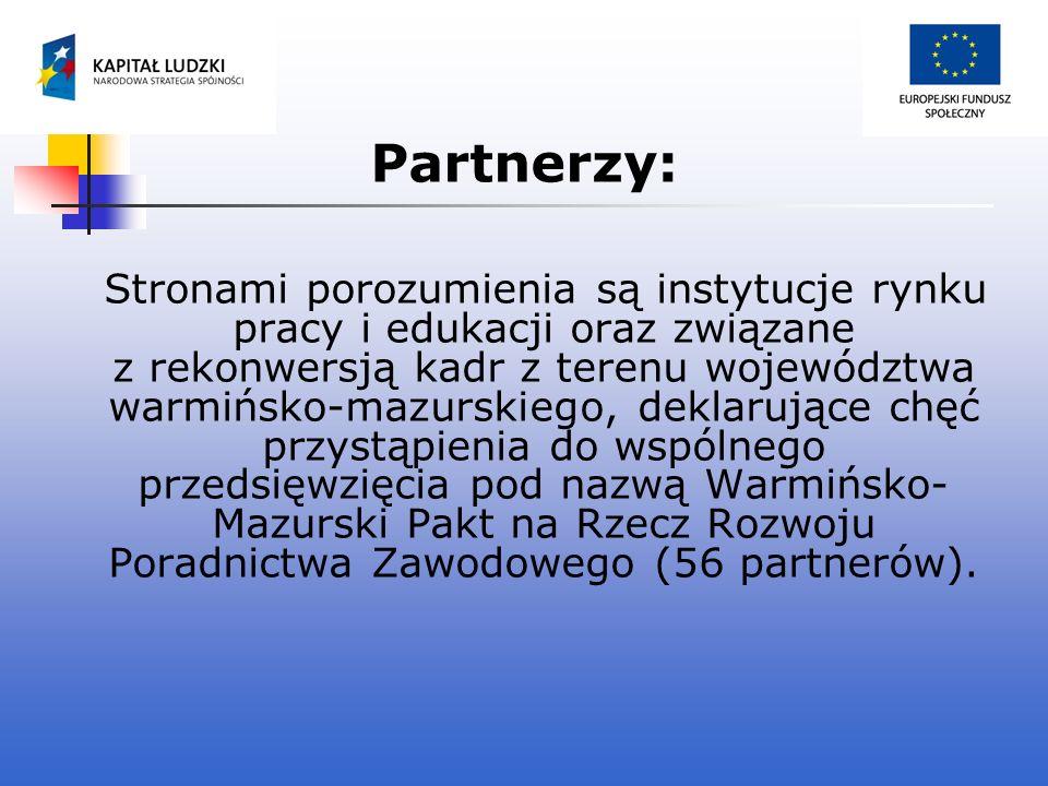 Partnerzy: Stronami porozumienia są instytucje rynku pracy i edukacji oraz związane z rekonwersją kadr z terenu województwa warmińsko-mazurskiego, dek
