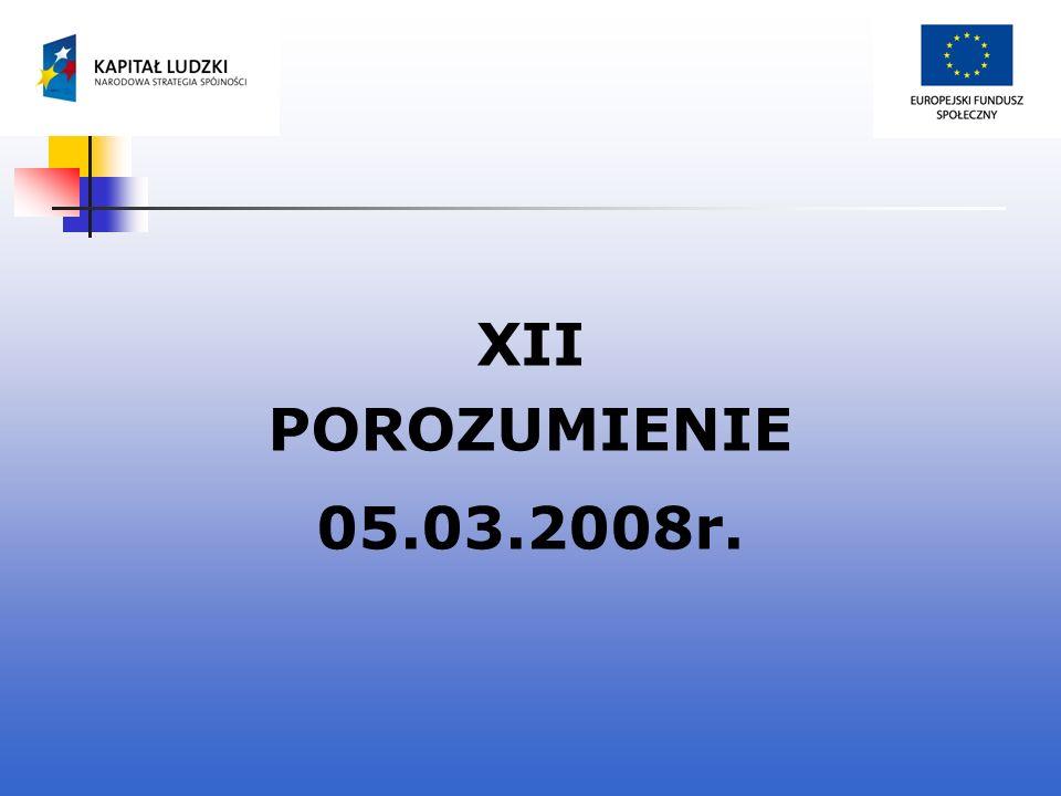 XII POROZUMIENIE 05.03.2008r.
