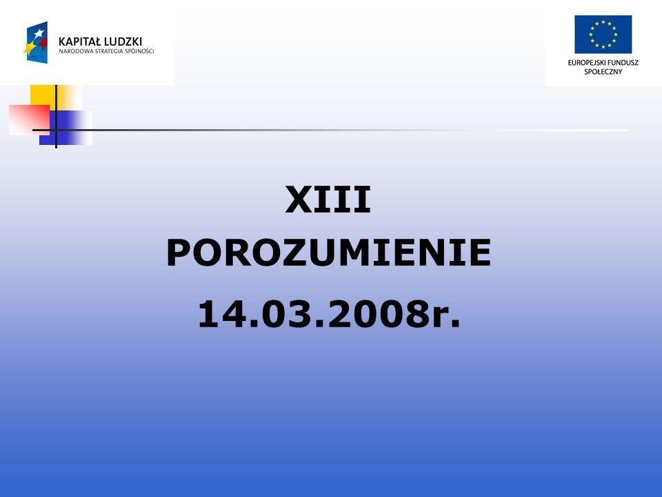 XIII POROZUMIENIE 14.03.2008r.