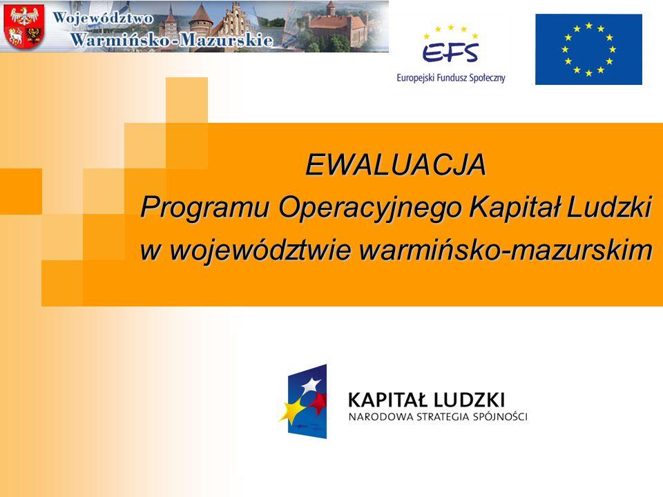 EWALUACJA Programu Operacyjnego Kapitał Ludzki w województwie warmińsko-mazurskim