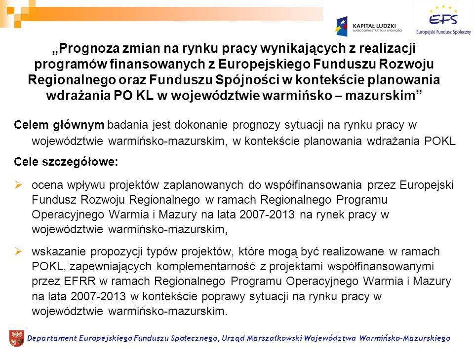 Departament Europejskiego Funduszu Społecznego, Urząd Marszałkowski Województwa Warmińsko-Mazurskiego Prognoza zmian na rynku pracy wynikających z rea