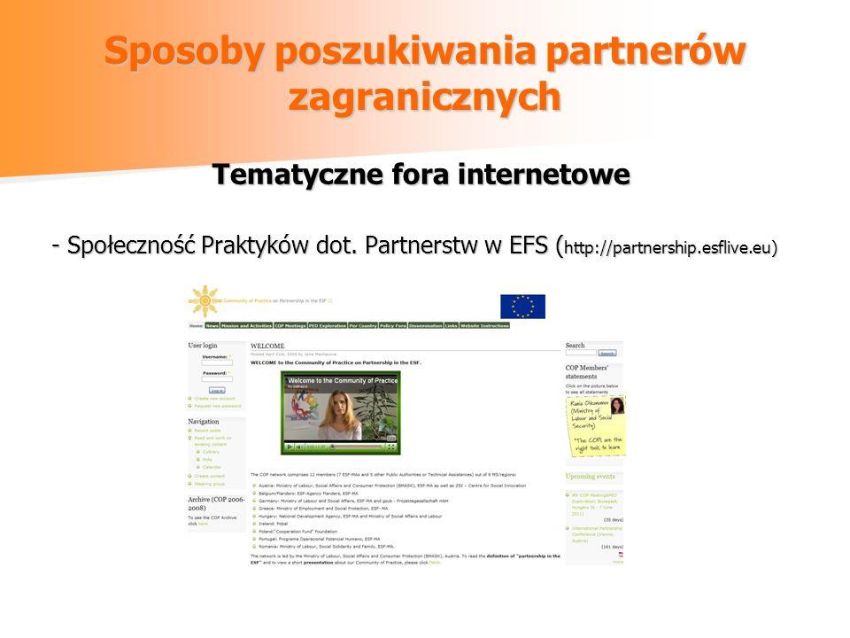 Sposoby poszukiwania partnerów zagranicznych Tematyczne fora internetowe - Społeczność Praktyków dot.