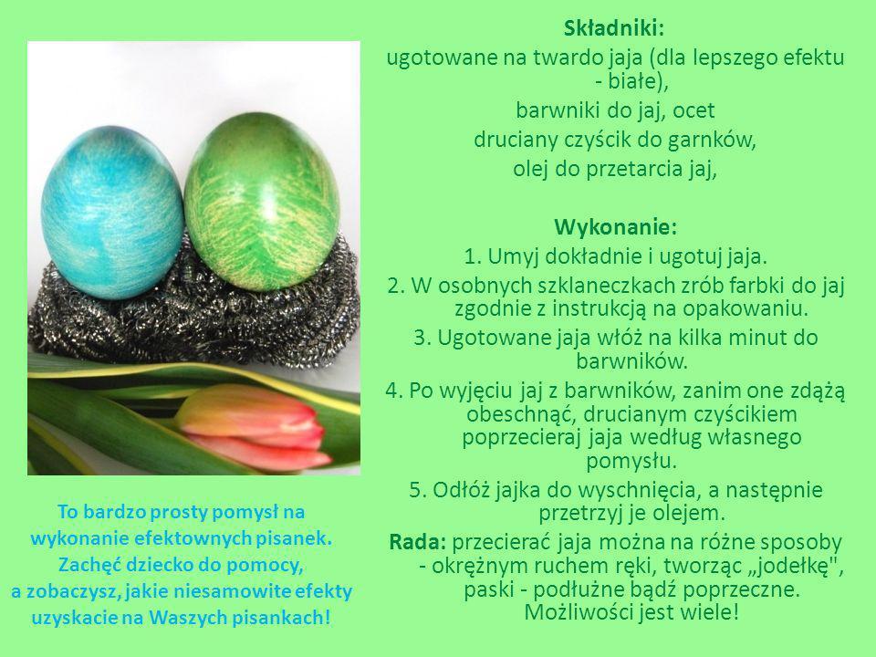 Składniki: ugotowane na twardo jaja (dla lepszego efektu - białe), barwniki do jaj, ocet druciany czyścik do garnków, olej do przetarcia jaj, Wykonani