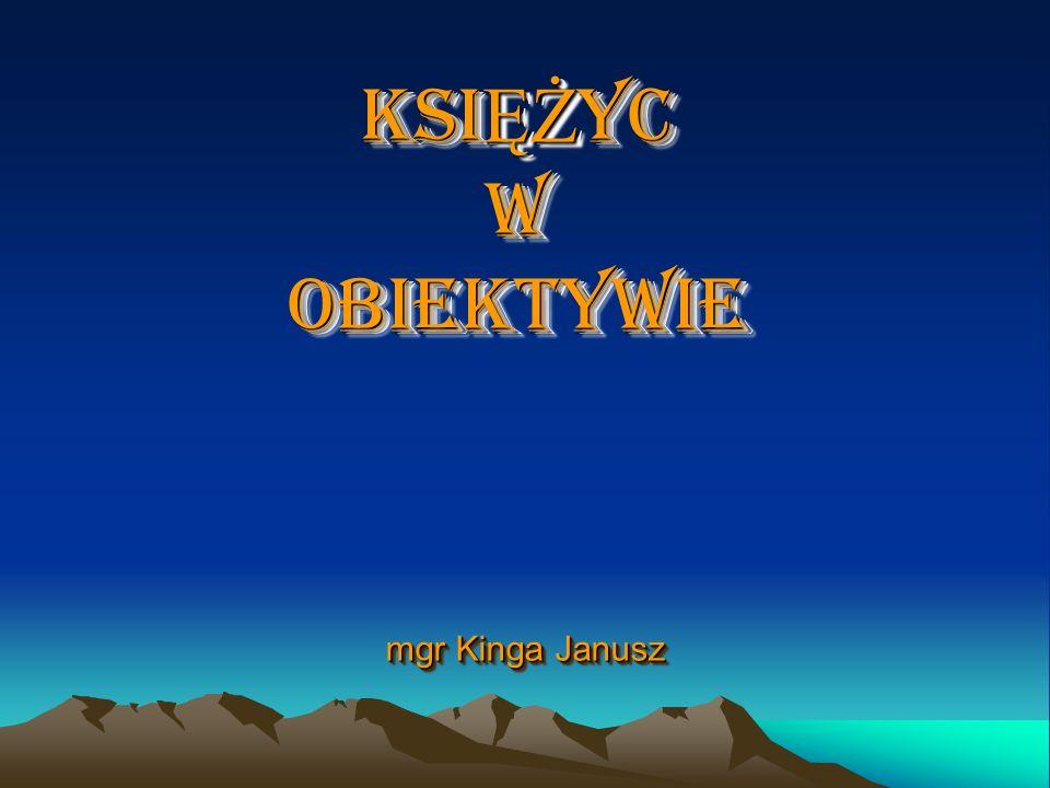 KSI ĘŻ YC W OBIEKTYWIE mgr Kinga Janusz