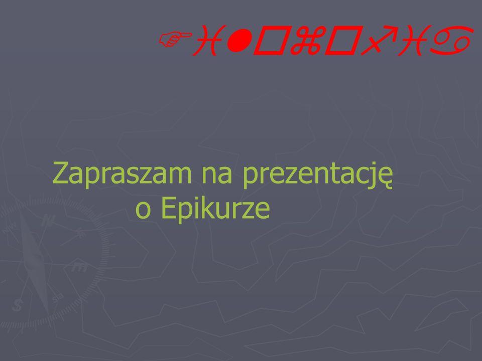 Epikur jest jednym z najważniejszych filozofów tzw.