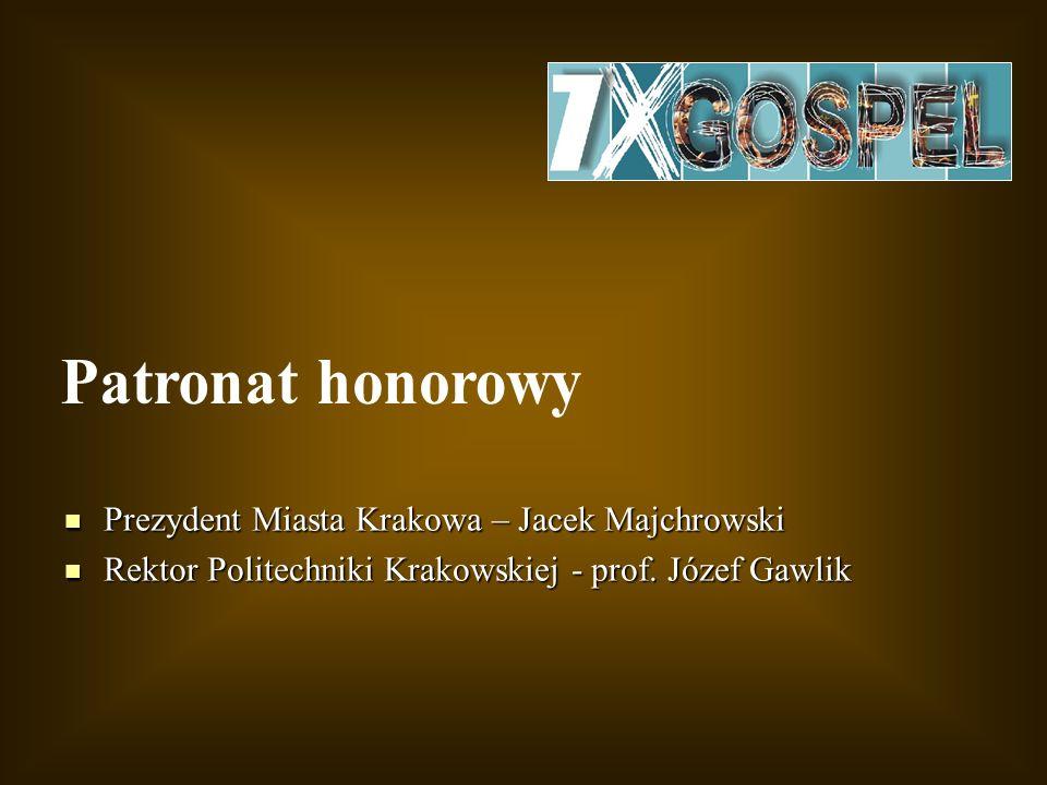 Prezydent Miasta Krakowa – Jacek Majchrowski Prezydent Miasta Krakowa – Jacek Majchrowski Rektor Politechniki Krakowskiej - prof. Józef Gawlik Rektor