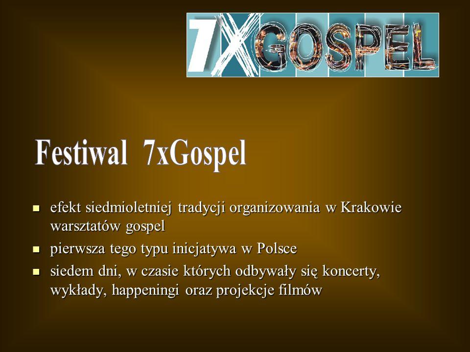 efekt siedmioletniej tradycji organizowania w Krakowie warsztatów gospel efekt siedmioletniej tradycji organizowania w Krakowie warsztatów gospel pier