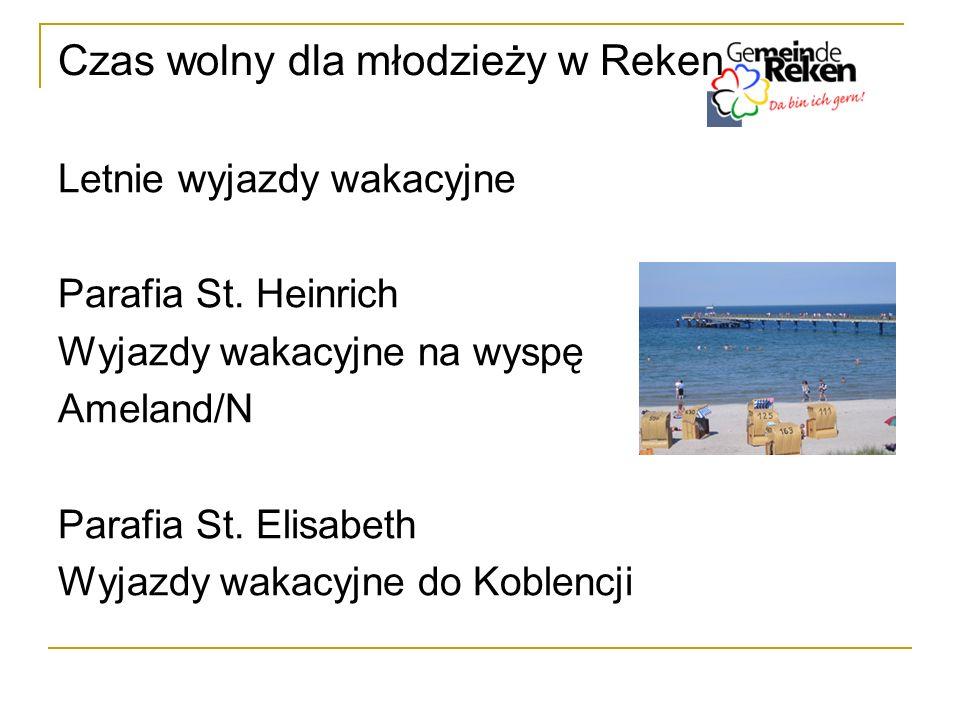 Czas wolny dla młodzieży w Reken Letnie wyjazdy wakacyjne Parafia St. Heinrich Wyjazdy wakacyjne na wyspę Ameland/N Parafia St. Elisabeth Wyjazdy waka