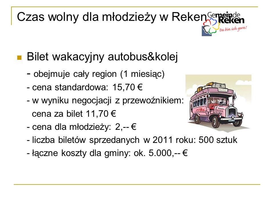 Czas wolny dla młodzieży w Reken Bilet wakacyjny autobus&kolej - obejmuje cały region (1 miesiąc) - cena standardowa: 15,70 - w wyniku negocjacji z pr