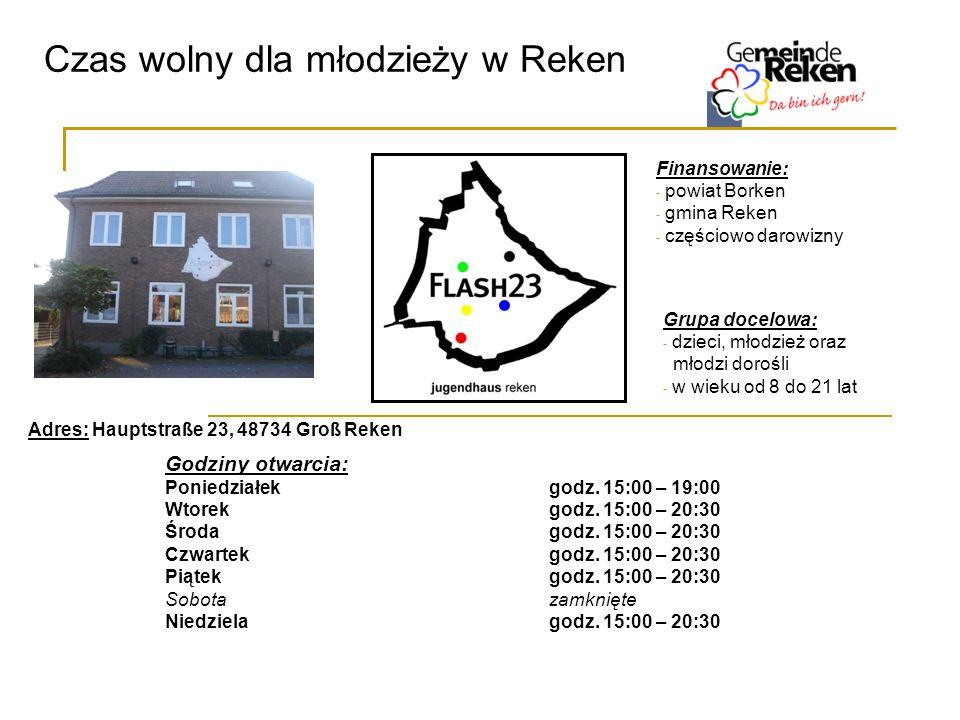 Czas wolny dla młodzieży w Reken Godziny otwarcia: Poniedziałekgodz. 15:00 – 19:00 Wtorekgodz. 15:00 – 20:30 Środagodz. 15:00 – 20:30 Czwartekgodz. 15